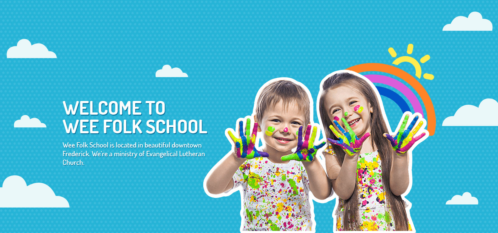 Welcome to Wee Folk School - smiling kids covered in colorful paint